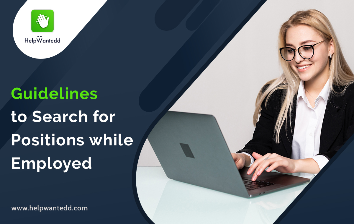 Guidelines to Search for Positions while Employed
