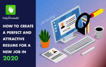 How to Create a Perfect and Attractive Resume for a New Job in 2020