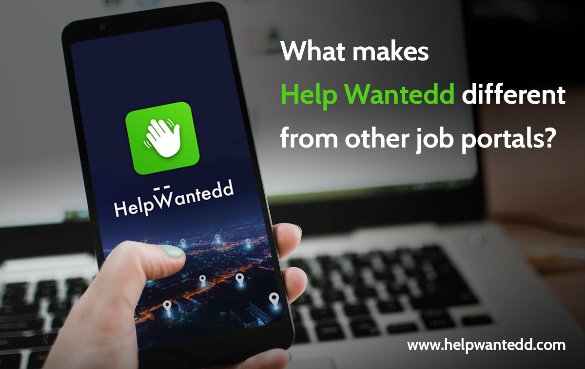 What makes Help Wantedd different from other job portals