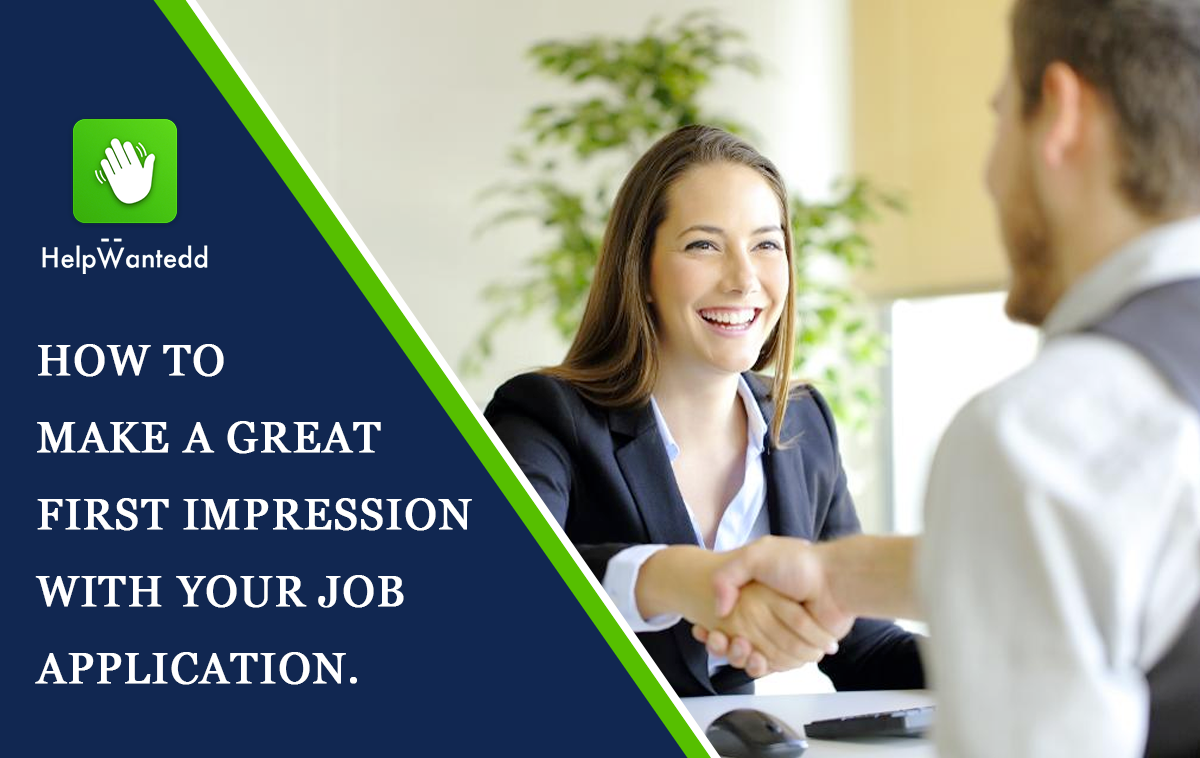How to make a great first impression with your Job Application